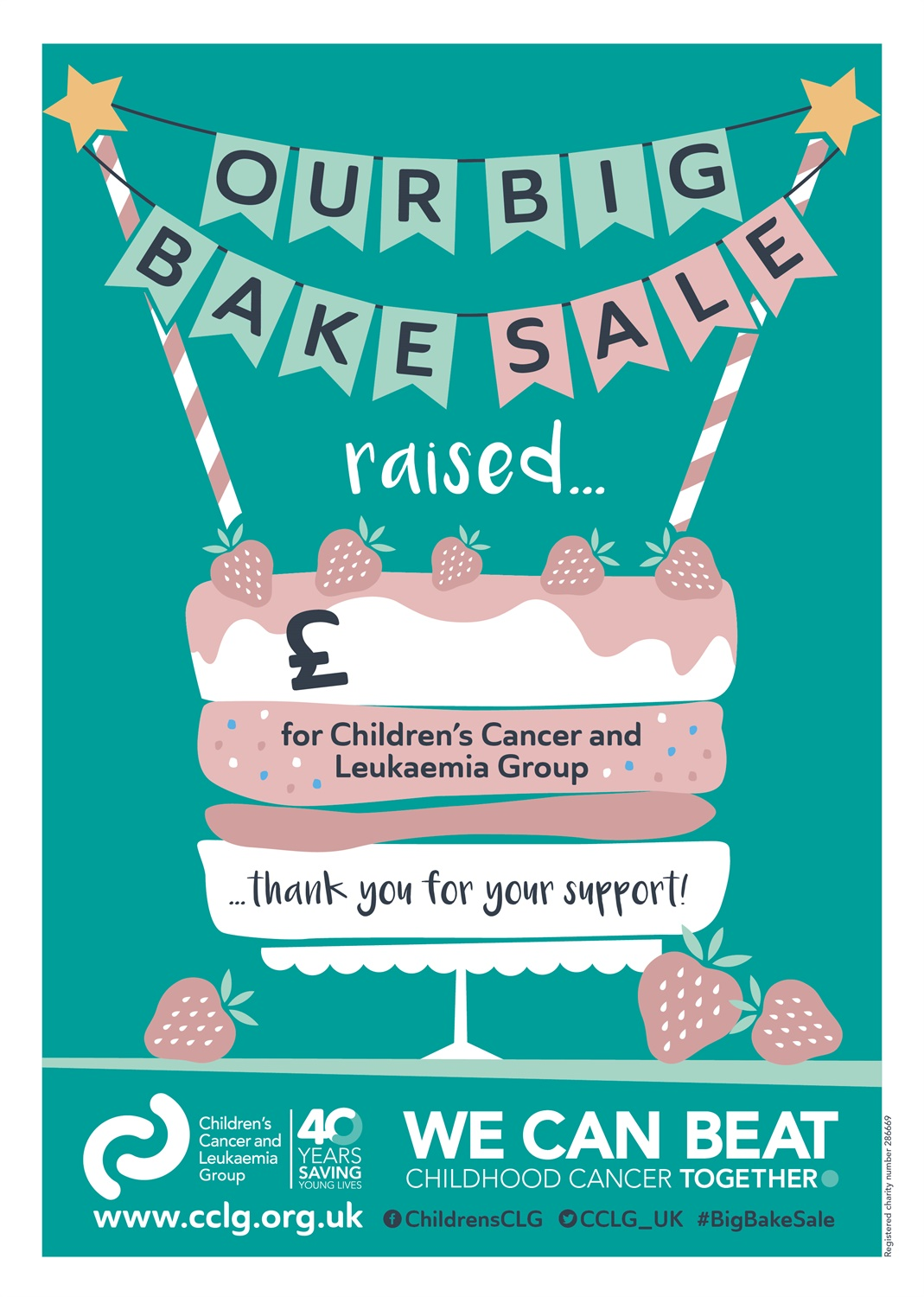big bake for children s cancer cclg big bake 2017 a4 thank you poster 01